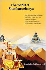 Five works of Shankaracharya by Shraddhesh Chaturvedi